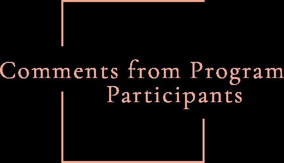 Comments from Program Participants